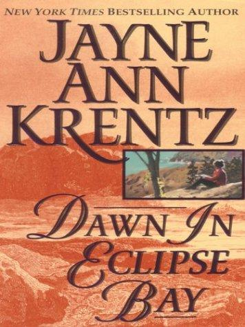 Dawn in Eclipse Bay by Jayne Ann Krentz