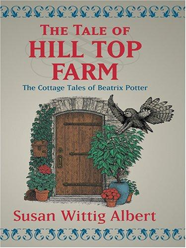 Download The tale of Hill Top Farm