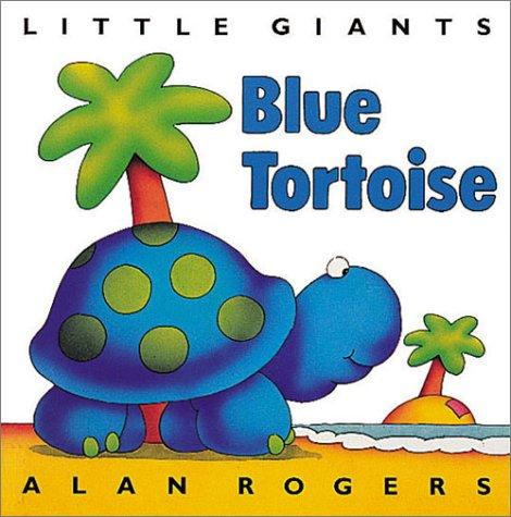 Download Blue Tortoise (Little Giants)