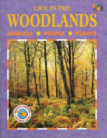 Life in the Woodlands (Life in the…)