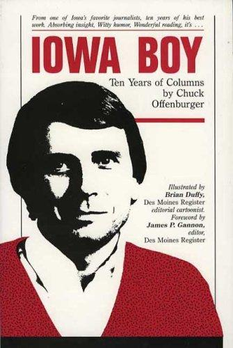 Iowa Boy by Chuck Offenburger