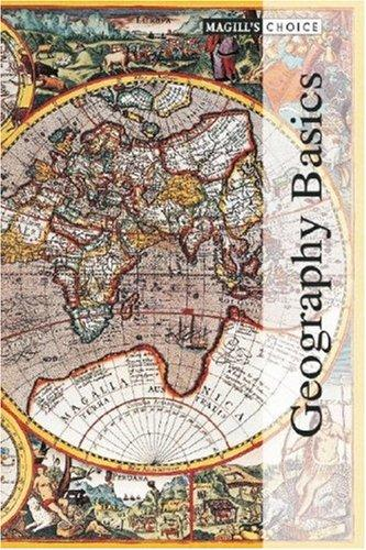 Download Geography Basics (Magill's Choice)