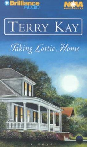 Taking Lottie Home (Nova Audio Books)