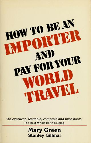 Download How to be an importer and pay for your world travel