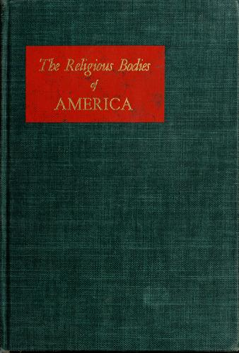 Download The religious bodies of America.