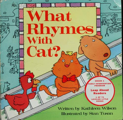 What rhymes with cat by Kathleen Wilson