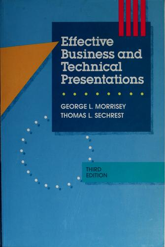 Effective business and technical presentations