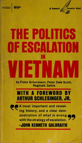The politics of escalation in Vietnam