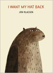 Book Cover: 'I Want My Hat Back' by Jon Klassen