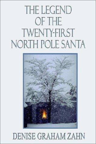 Download The Legend of the Twenty-First North Pole Santa