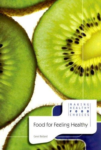 Download Food for Feeling Healthy (Making Healthy Food Choices)
