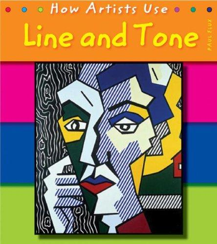 Line and Tone (How Artists Use)