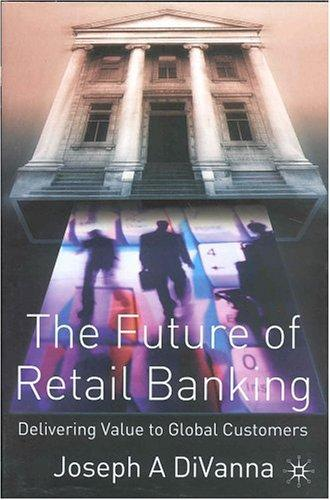 Download The Future of Retail Banking