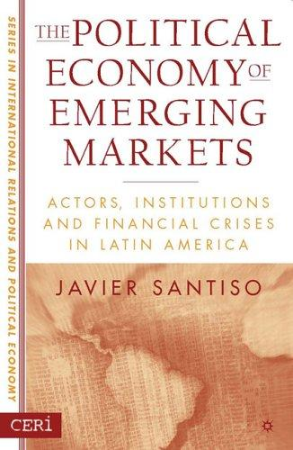Download The Political Economy of Emerging Markets