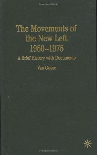 Download The movements of the New Left, 1950-1975