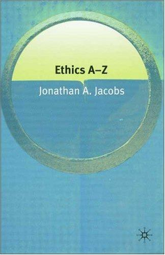 Ethics A-Z (Philosophy A-Z)