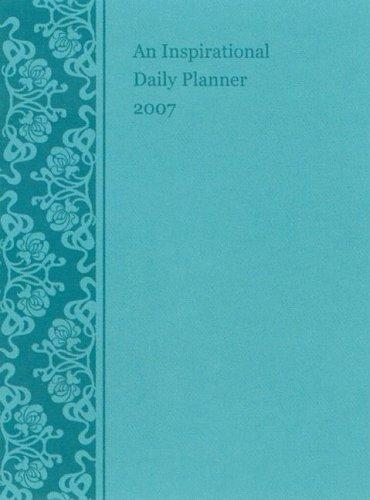 An Inspirational Daily Planner 2007