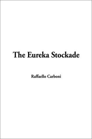 Download The Eureka Stockade