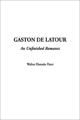 Download Gaston De Latour-An Unfinished Romance