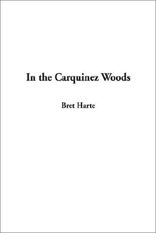 Download In the Carquinez Woods