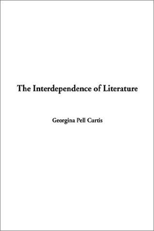 Download The Interdependence of Literature