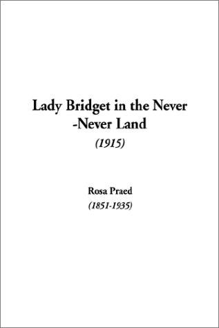 Download Lady Bridget in the Never-Never Land