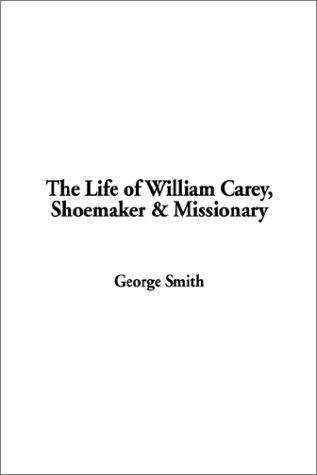 Download The Life of William Carey