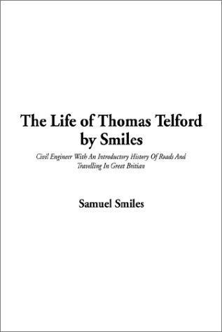 The Life of Thomas Telford by Smiles