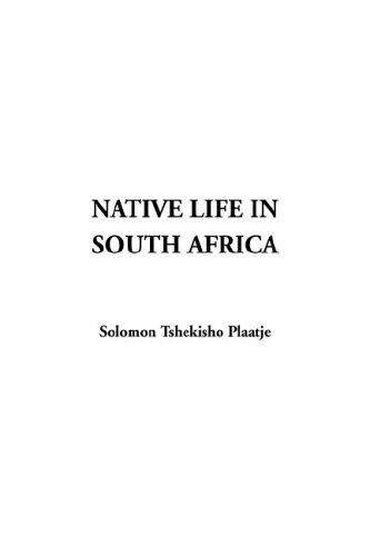 Download Native Life in South Africa