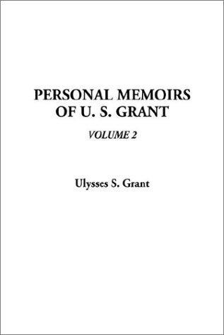 Download Personal Memoirs of U. S. Grant