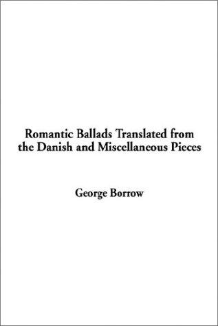 Download Romantic Ballads Translated from the Danish and Miscellaneous Pieces
