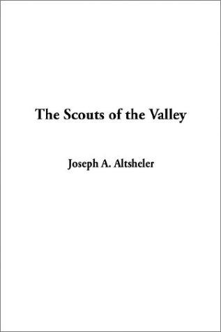 Download The Scouts of the Valley