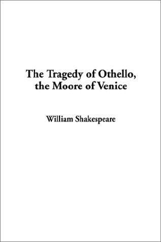 Download The Tragedy of Othello, the Moore of Venice