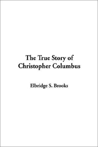 Download The True Story of Christopher Columbus