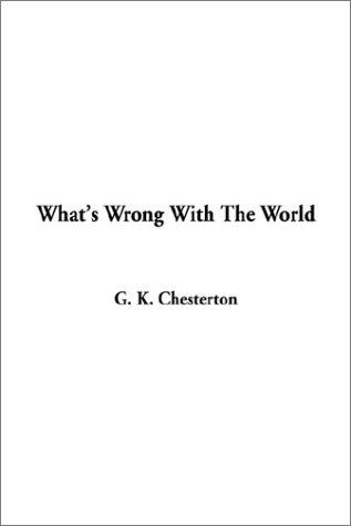 Download What's Wrong With the World