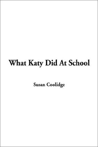 Download What Katy Did At School