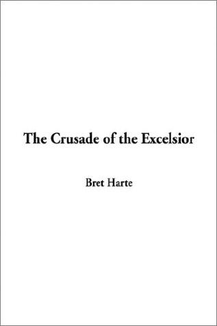 Download The Crusade of the Excelsior