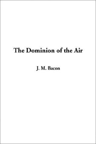 The Dominion of the Air