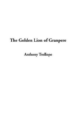 Download The Golden Lion of Granpere