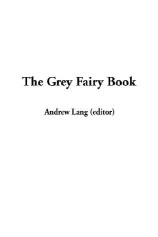 Download The Grey Fairy Book