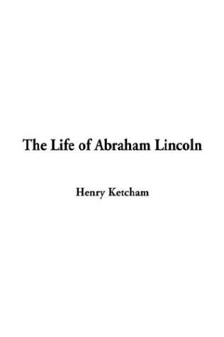 Download The Life of Abraham Lincoln