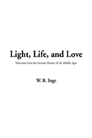 Download Light, Life, and Love