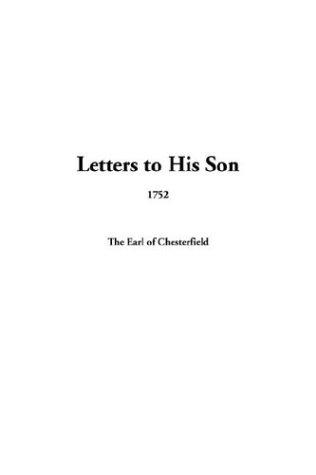 Letters to His Son, 1752