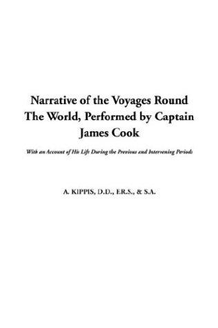 Download Narrative of the Voyages Round the World, Performed by Captain James Cook