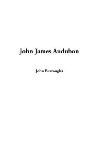 Download John James Audubon