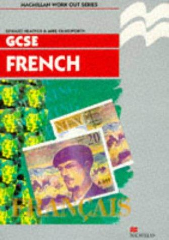 Work Out French GCSE (Macmillan Work Out)