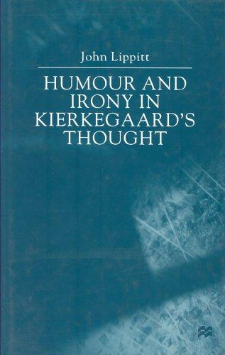 Download Humour and Irony in Kierkegaard's Thought