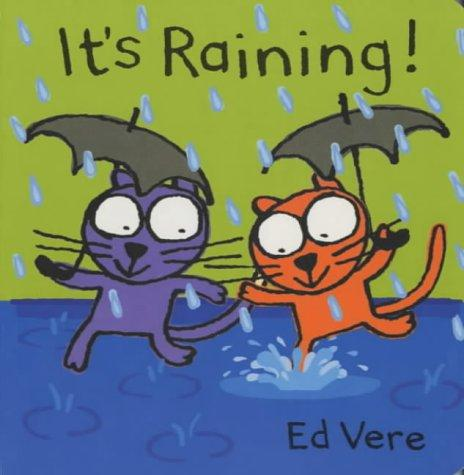 It's Raining! (Ginger & Ollie Go Out to Play) by Ed Vere