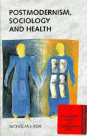 Download Postmodernism, sociology and health