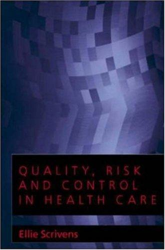 Download Quality, Risk and Control in Health Care